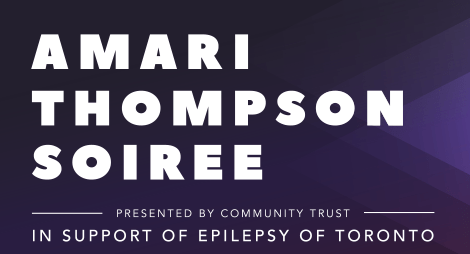 Amari Thompson Soiree Presented by Community Trust in support of Epilepsy Toronto