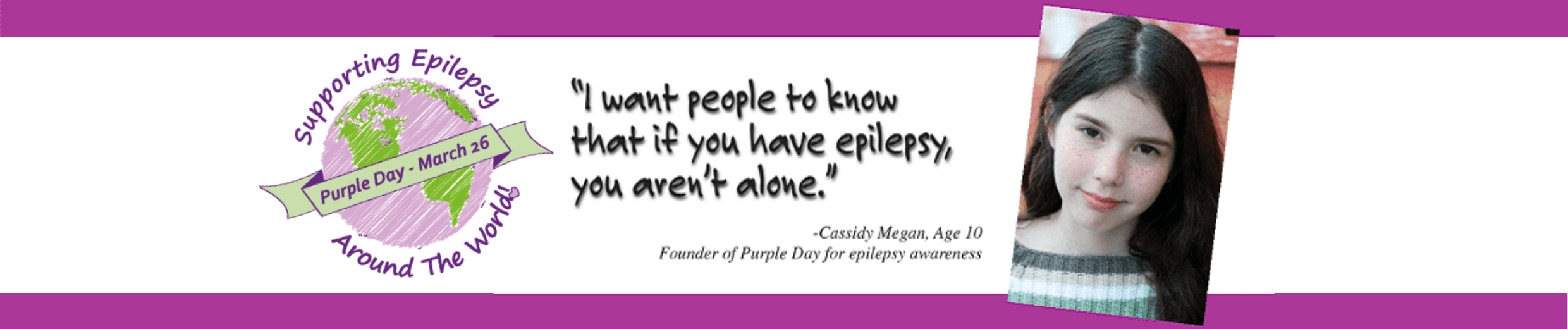 """I want people to know that if you have epilepsy you aren't alone"" Cassidy Megan"