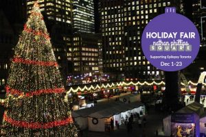 Holiday Fair in Nathan Phillips Square-December 1 to 23