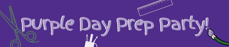 Purple Day Prep Party