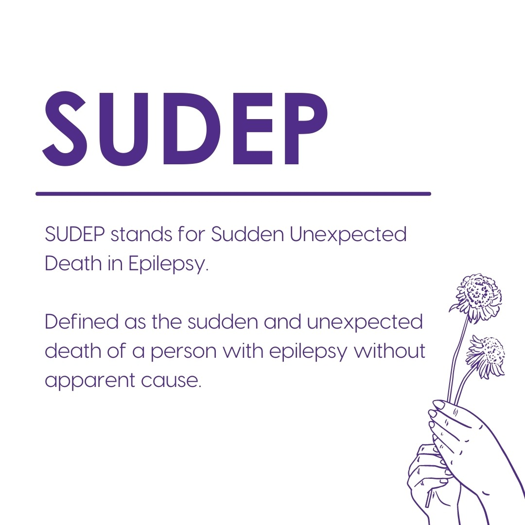 Definition of SUDEP (Sudden Unexpected Death in Epilepsy) with image of hands holding a flower